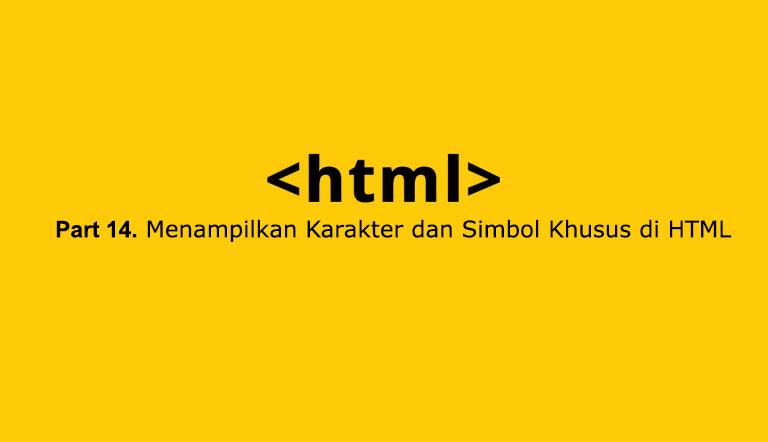 cara menampilkan karakter dan simbol khusus di html