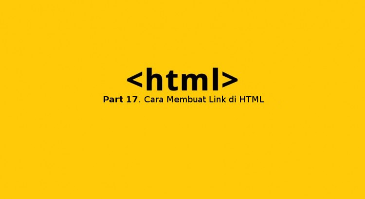 cara membuat link di html dengan tag a