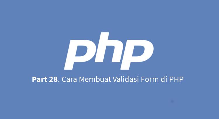 cara membuat validasi form di php