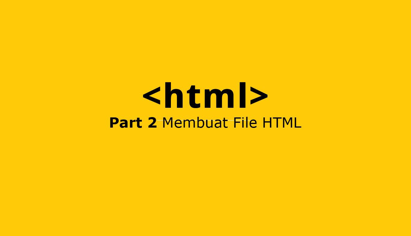 membuat file html
