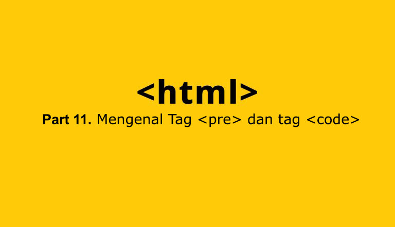 mengenal tag pre dan code di html