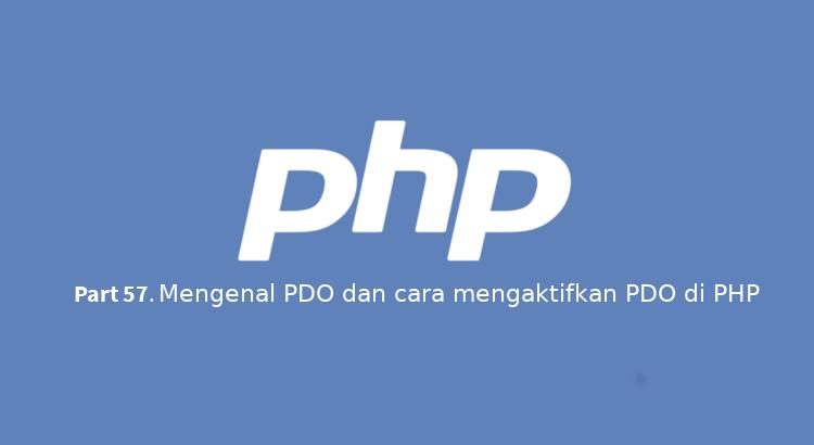 Mengenal PDO dan cara mengaktifkan PDO di PHP