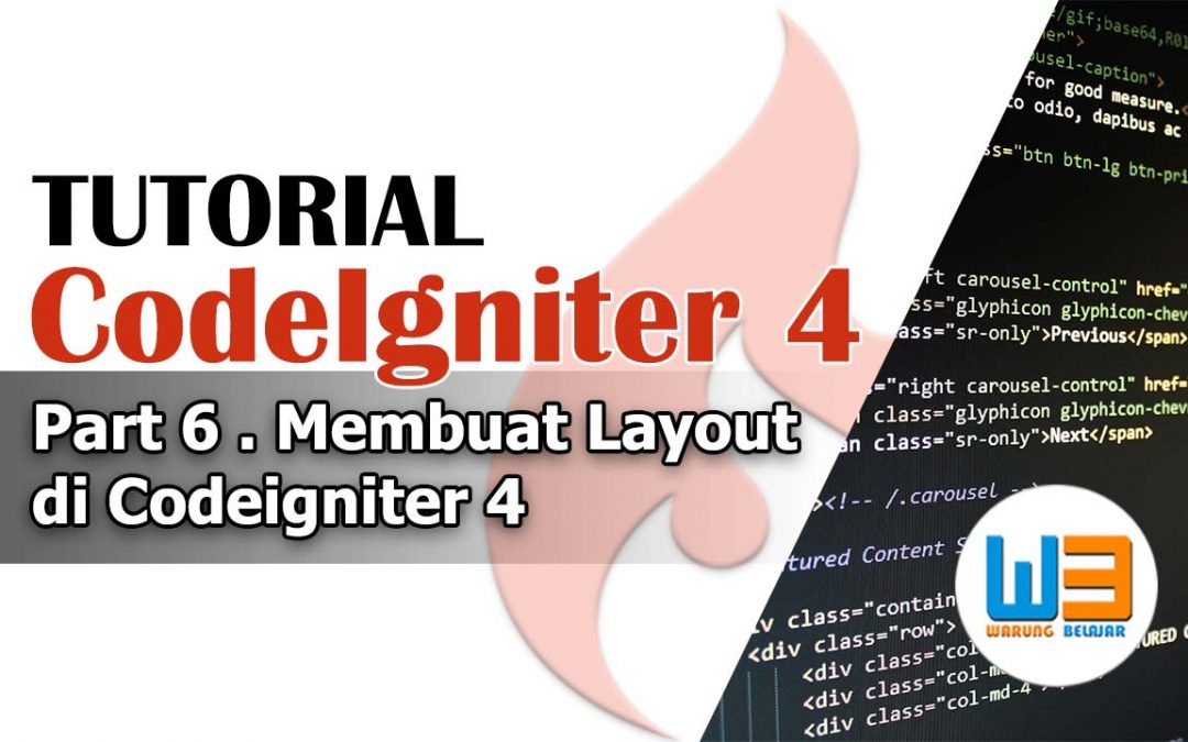 Tutorial Codeigniter 4 – Part 6 – Membuat Layout / Template di Codeigniter 4