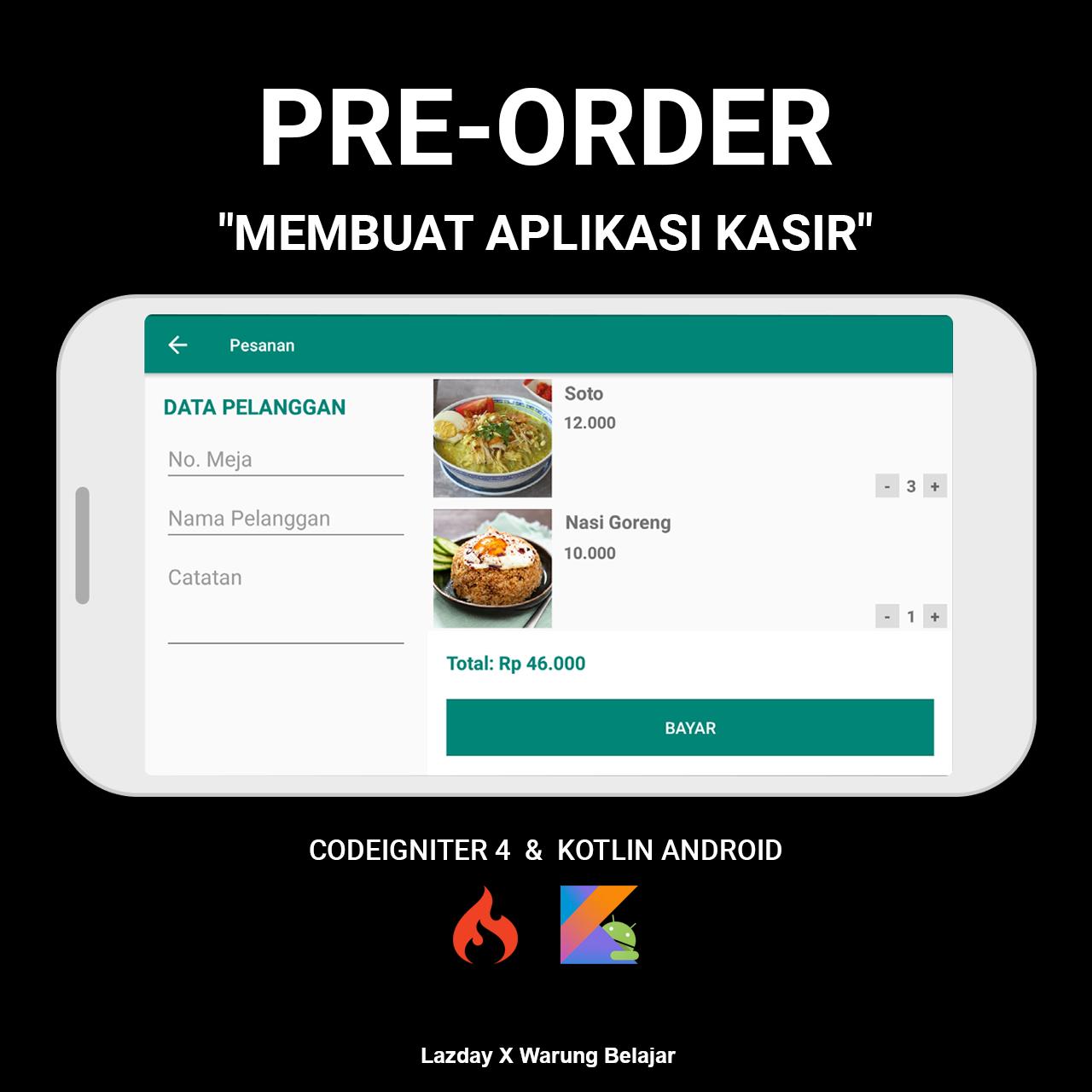 Pre-Order Membuat Aplikasi Kasir dengan Codeigniter 4 dan Kotlin Android